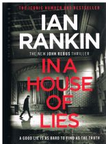 RANKIN, Ian In a House of Lies  (1st edition n. fine)